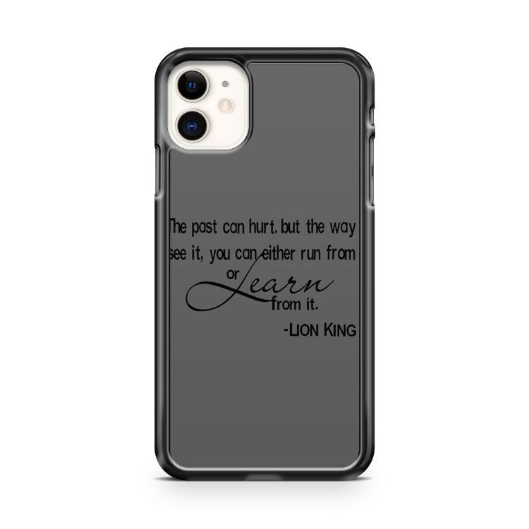 the lion king quotes 2 iPhone 11 Case Cover