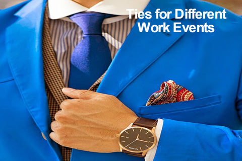 Ties for Different Work Events