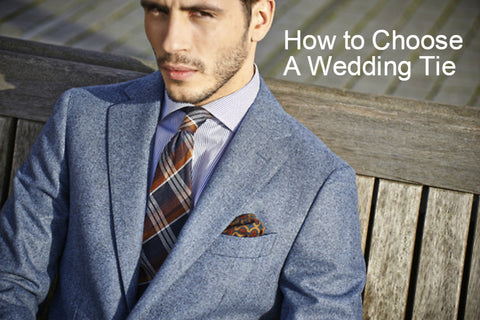 How to Choose A Wedding Tie