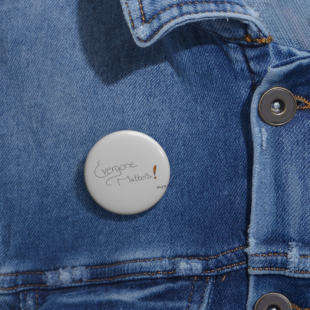 Empowerment: Everyone Matters Pin Buttons