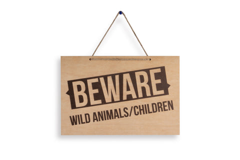 Beware, Wild Animals/Children