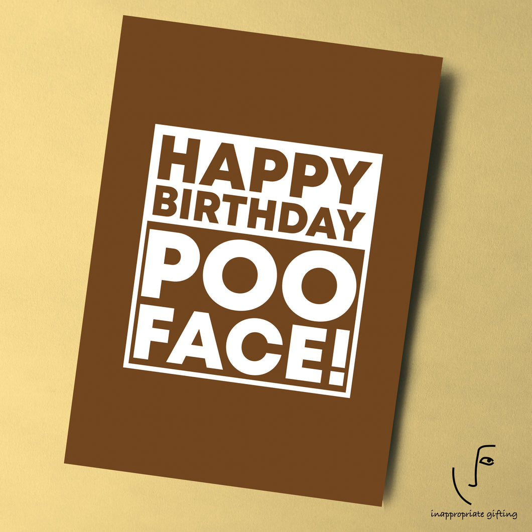 Happy Birthday Poo Face