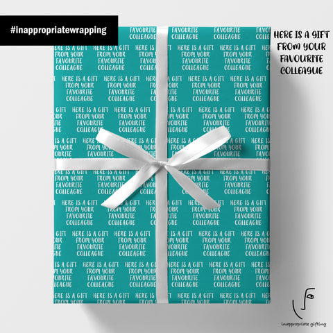Here Is A Gift From Your Favourite Colleague (Wrapping Paper)