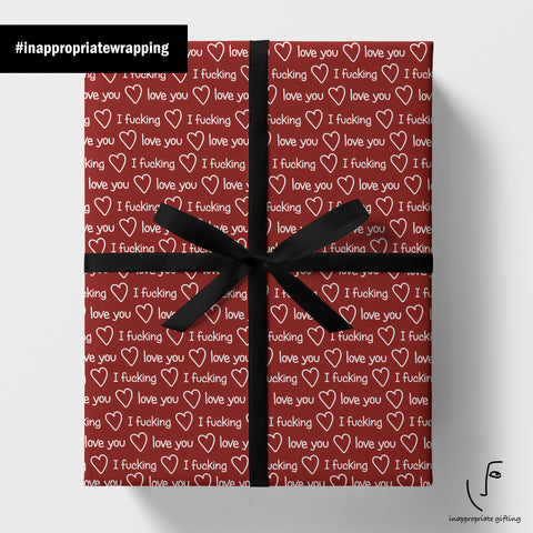 I Fucking Love You (Red wrapping paper)