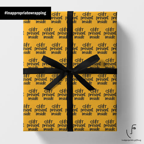 Shit Present Inside (Wrapping paper)