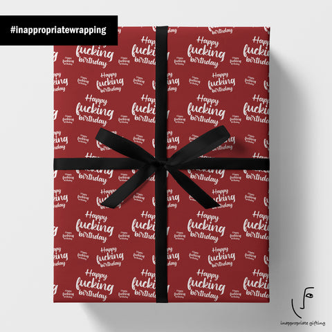Happy Fucking Birthday (Wrapping Paper)