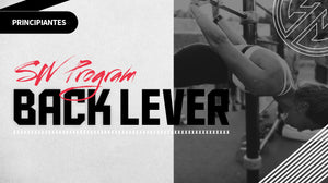 BACK LEVER - First in calisthenics - Principiantes