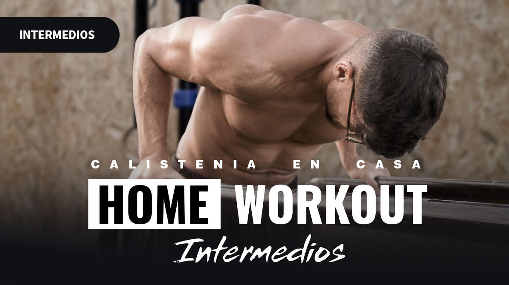 Home Workout - Intermedios