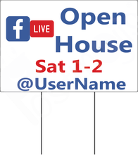 Load image into Gallery viewer, Facebook Live Open House Sign