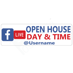 Facebook Live Open House Real Estate Sign Rider