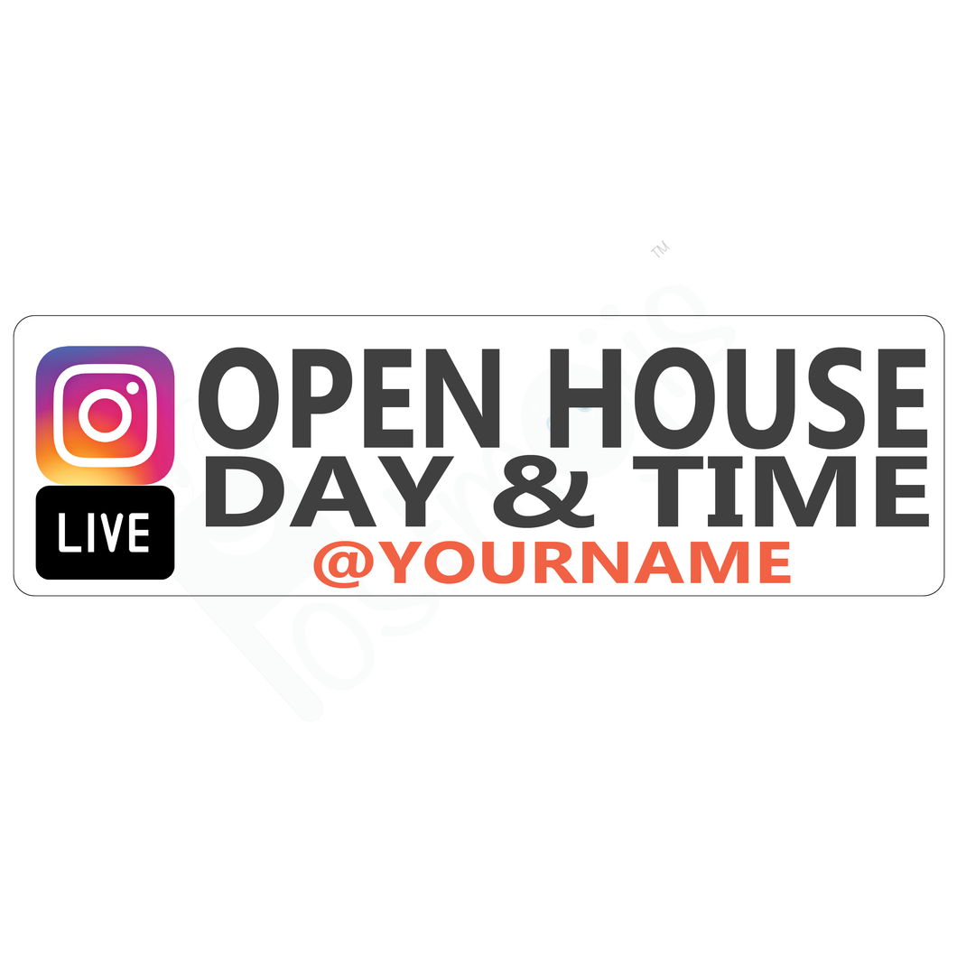 Instagram Live Open House Real Estate Sign Rider