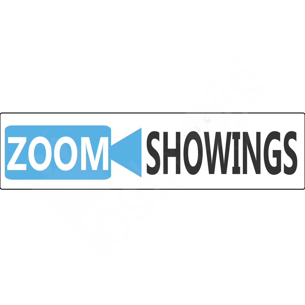 Zoom Showings Real Estate Sign Rider