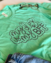 Load image into Gallery viewer, My dog is my BFF tee Mint Triblend