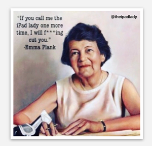 Emma Plank-iPad Lady meme sticker