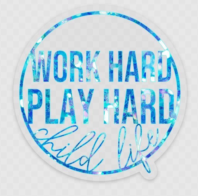 Work Hard Play Hard blue glitter sticker