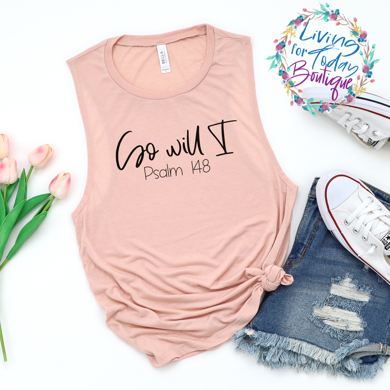 So Will I Ladies Muscle Tank - Living for Today Boutique
