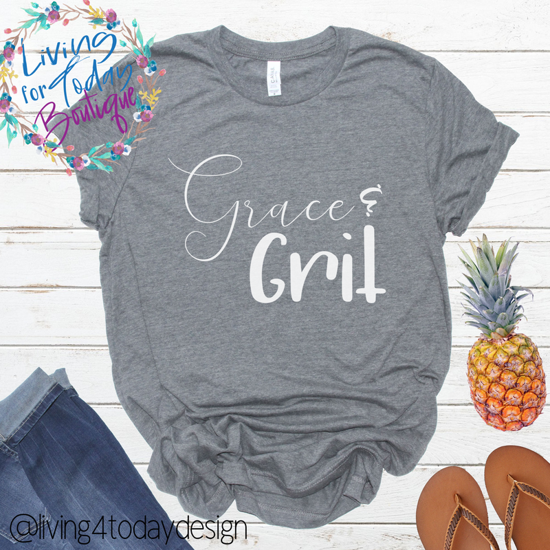 Grace and Grit Shirt - Living for Today Boutique