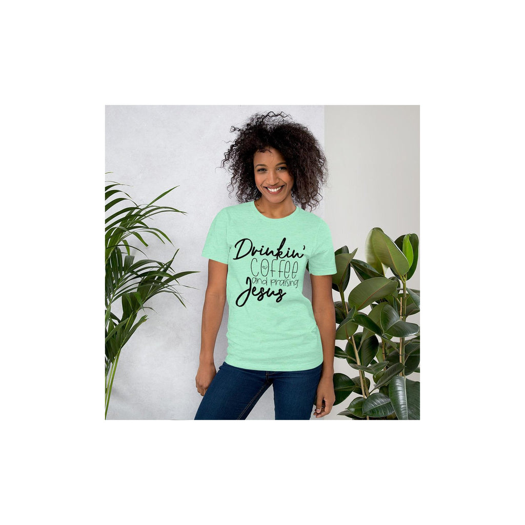 Drinkin' Coffee And Praising Jesus Shirt - Living for Today Boutique