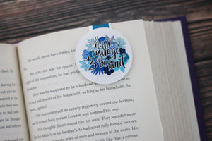Have Courage & Be Kind Bookmark