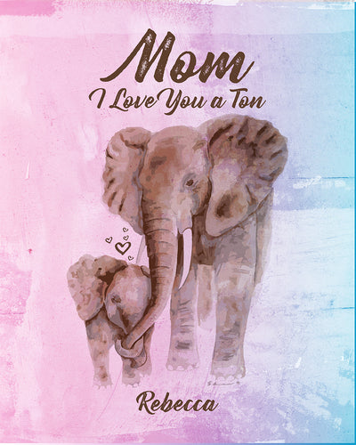 Mom I Love You A Ton, (Your Name/s) - Customizable Wall Decor Art - Print, Poster & Canvas Sizes - Gift for Mom From Children