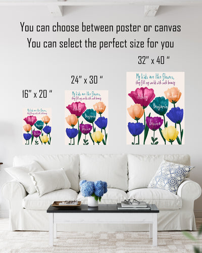 My Kids Are Like Flowers - Customizable Wall Decor Art - Print, Poster & Canvas Sizes - Gift for Mom From Children