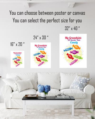 My Grandkids Are Sweeter Than Candy - Customizable Wall Decor Art - Print, Poster & Canvas Sizes - Perfect Mother's day gift for grandmothers