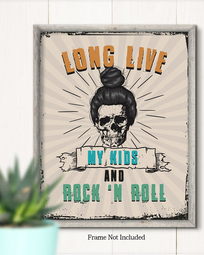 Long Live My Kids and Rock 'n Roll - Wall Decor Art - Print, Poster & Canvas Sizes - Funny Gift for Mom, Grungy
