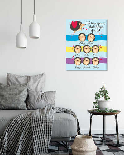 We Love You A Whole Hedge Of A Lot - Customizable Wall Decor Art - Print, Poster & Canvas Sizes - Perfect Mother's day gift for grandmothers