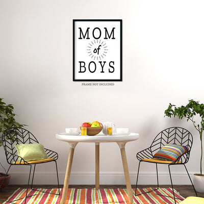 Mom of Boys Quote Wall Art Decor Print - 11x14 unframed print for mothers