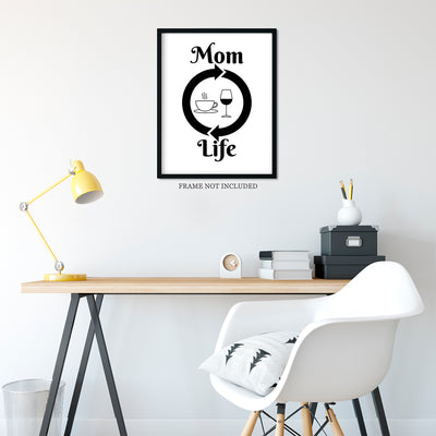 Mom Life Quote Wall Art Decor Print - 11x14 unframed print for mothers
