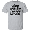 Wife Mother Coffee Lover Shirt, Motherhood Shirt, Wife Shirt, Mama Tees, Mothers Day Gift, Women's Tee, Mom Gift, Gift for Her