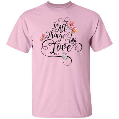 Do All Things With Love Shirt, Bella Canva, Womens Clothing, Spiritual Quote, Motivational T-Shirt, Gift for Women, Women's Tee, Cute Tee