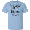 Thou Shalt Not Try Me Mom 24:7 Shirt, Funny Mom Shirt, Gift for Wife, Mama Shirt, Mothers Day Gift, Mom Gift, Gift for Her