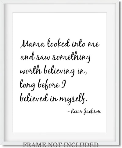 Mama Looked into Me Quote Wall Art Decor Print - 11x14 unframed print for mothers