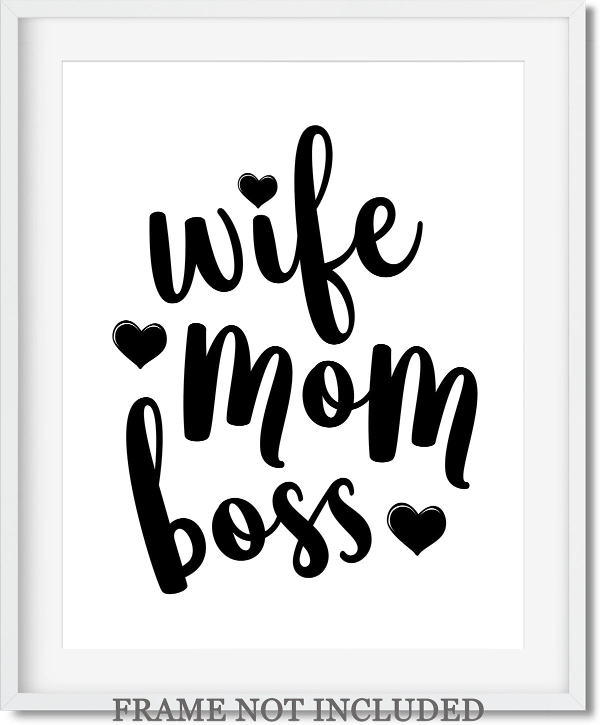 Wife, Mom, Boss Quote Wall Art Decor Print - 11x14 unframed print for mothers