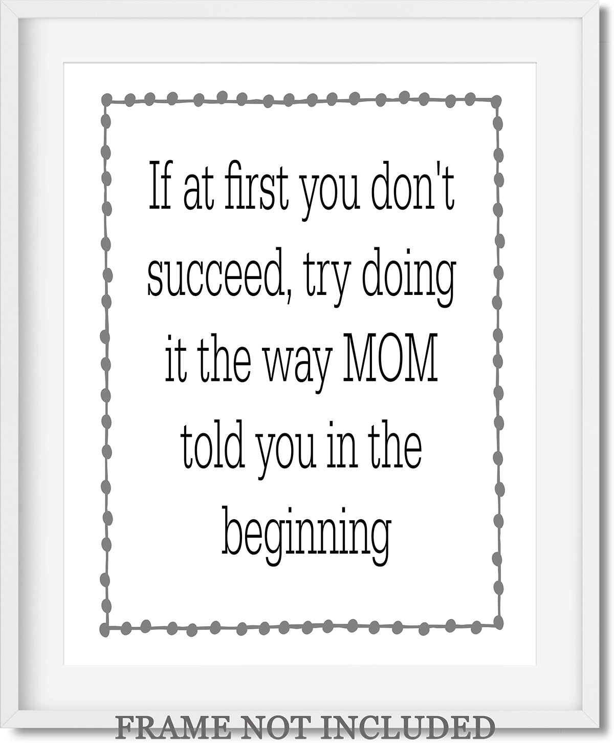 Listen to your Mother Quote Wall Art Decor Print - 11x14 unframed print