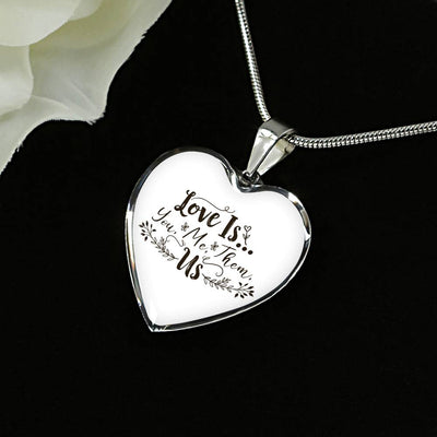 Love is you me them US necklace with heart pendant