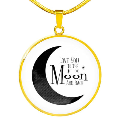 Love you to the moon and back necklace with circle pendant