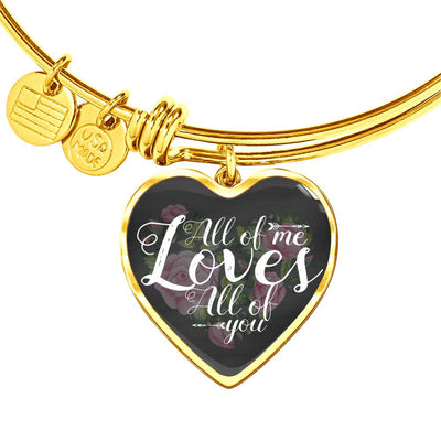 All of me loves all of you bangle with heart pendant