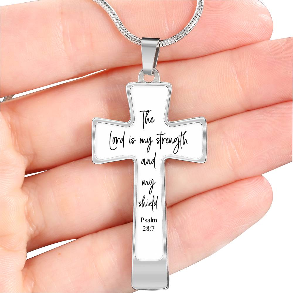 The lord is my strength and my shield Psalm 28:7 necklace with cross pendant