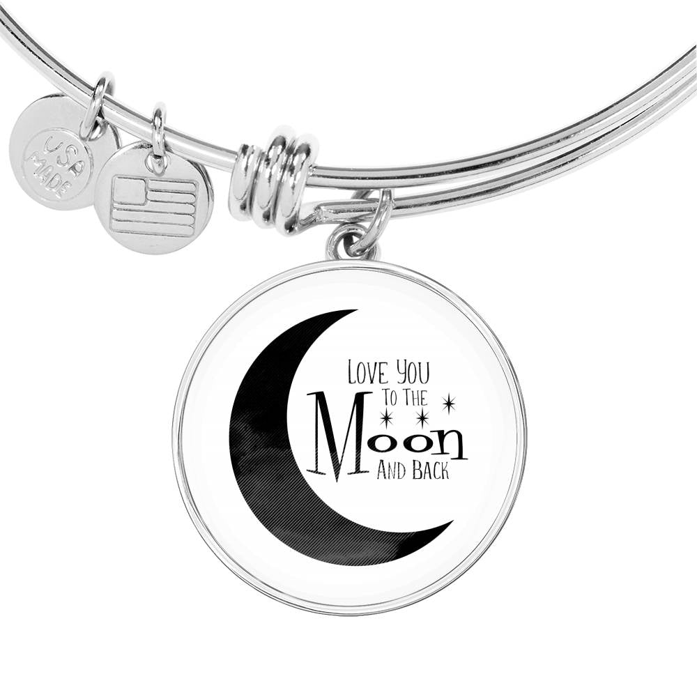 Love you to the moon and back bangle with circle pendant
