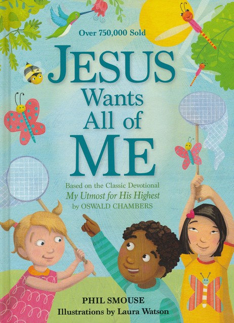 Jesus Wants All of Me by Phil Smouse