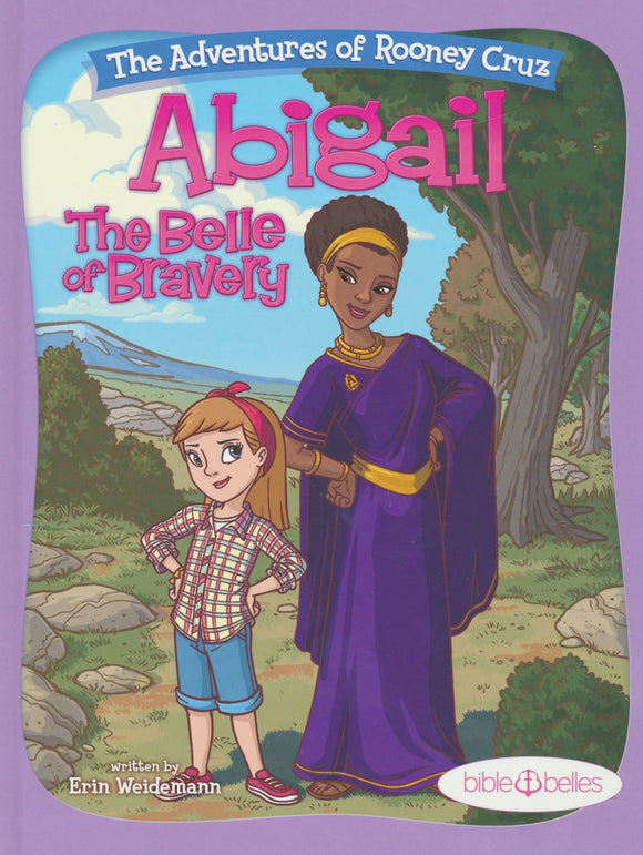 Abigail: The Belle of Bravery