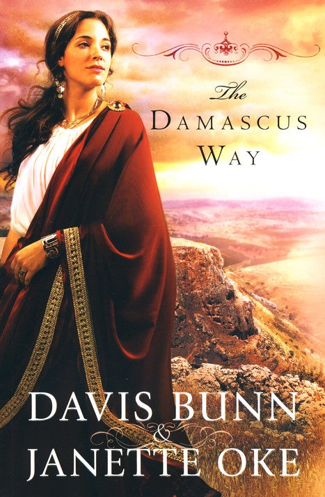 The Damascus Way by Davis Bunn, Janette Oke