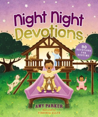 Night Night Devotions: 90 Devos for Bedtime by Amy Parker