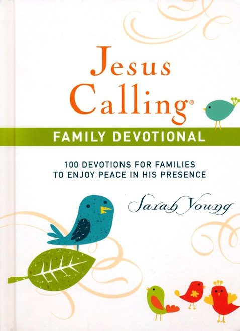 Jesus Calling: Family Devotional by Sarah Young