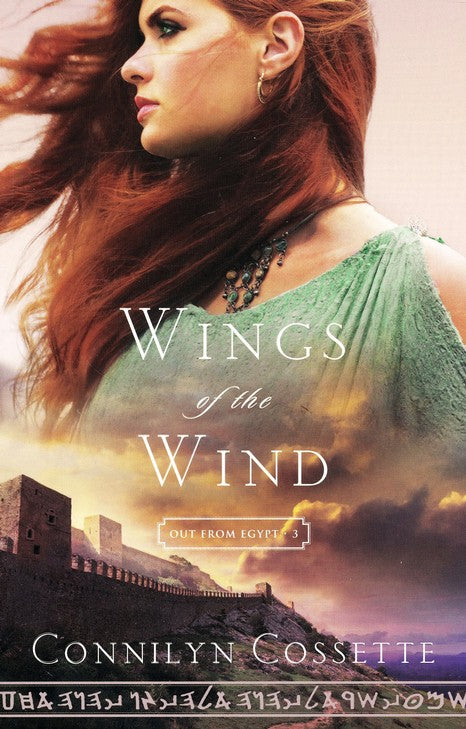 Wings of the Wind by Connilyn Cossette