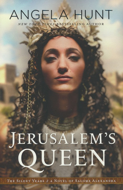 Jerusalem's Queen by Angela Hunt