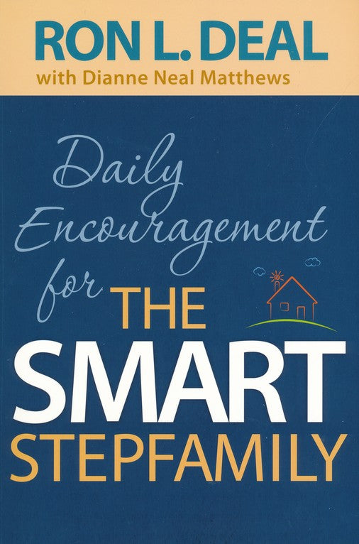 Daily Encouragement for the Smart Stepfamily by Ron L Deal
