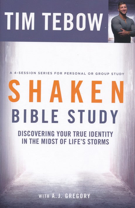 Shaken Bible Study by Tim Tebow with A.J. Gregory